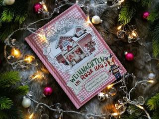 Weihnachten im Rosa Haus - ein wunderschönes Weihnachtsbuch!