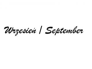 Wrzesień / September